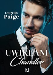 Uwikłani Tom 5 Chandler, Paige Laurelin